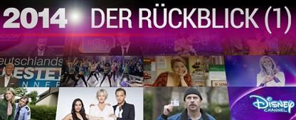 Das Fernsehjahr 2014 im Rückblick – Teil 1 – Die nationalen TV-Ereignisse des Jahres – von Glenn Riedmeier
