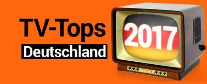 Die deutschen TV-Tops des Jahres 2017 – Fernseh-Höhepunkte im Rückblick