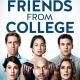 """Netflix: Trailer für """"Friends from College"""", Starttermin für Idris-Elba-Serie – College-Freunde und DJ-""""Manny"""" im Comedy-Aufgebot – Bild: Netflix"""