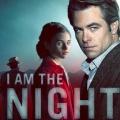 """Vor dem Start: Miniserie """"I Am the Night"""" feiert Deutschlandpremiere bei TNT Serie – Historischer Thriller in sechs Teilen mit Chis Pine – Bild: TNT"""