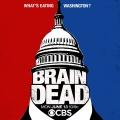 """CBS veröffentlicht Trailer zu den Sommerserien """"BrainDead"""" und """"American Gothic"""" – Aliens und ein Serienkiller suchen die USA heim – Bild: CBS"""