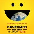 """Netflix startet mit """"Comedians der Welt"""" ins neue Jahr – 47 Comedians aus 13 Ländern mit Stand-up-Specials – Bild: Netflix"""