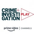 Crime + Investigation Play bei Amazon Channel gestartet – Neues On-Demand-Angebot von A+E Networks Germany – © A&E Networks/Prime Video