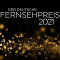 Der Deutsche Fernsehpreis 2021: Festliche TV-Gala angekündigt – Termin für Preisverleihung steht fest – © Deutscher Fernsehpreis