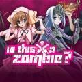 """ProSieben Maxx fragt """"Is This a Zombie?"""": Neuer Anime für die Freitagnacht – Zombie trifft auf Magical Girl – © Studio Deen"""