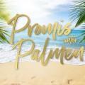"""""""Promis unter Palmen"""": Sat.1 setzt skandalträchtige Reality-Trash-Show fort – Produktionsstandort für zweite Staffel noch völlig unklar – © Sat.1"""