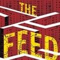"""""""The Feed"""": Technologie-Dystopie von """"Walking Dead""""-Produzentin erhält Serienbestellung – Gesellschaftliche Social Media-Abgründe in naher Zukunft – © Amazon/William Morrow"""