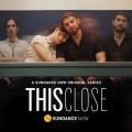 """""""This Close"""": Sundance Now verlängert Beziehungs-Dramedy – Serie um zwei gehörlose Freunde geht weiter – © Sundance Now"""