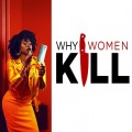 """Why Women Kill"": Wie gut ist die neue Serie des ""Desperate Housewives""-Erfinders? – Review – Düstere Dramedy von Marc Cherry startet bei TVNOW – © TVNOW/CBS Studios Inc."