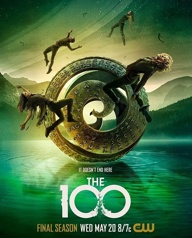 """""""It doesn't end here"""" – Poster zur siebten Staffel von """"The 100"""" The CW"""