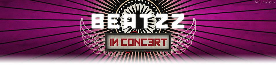 BEATZZ in Concert