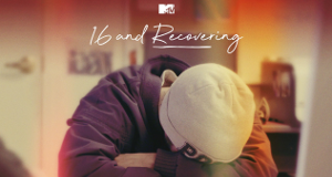 16 and Recovering – Bild: MTV