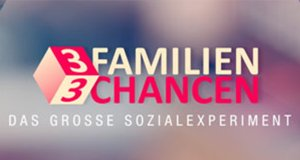 3 Familien – 3 Chancen! – Bild: RTL Zwei