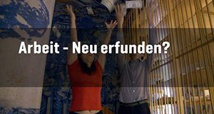 Arbeit - neu erfunden? – Bild: Spiegel TV