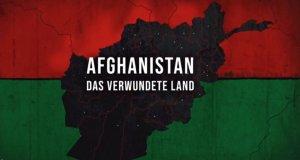 Afghanistan – Das verwundete Land