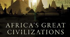 Africa's Great Civilizations – Bild: PBS