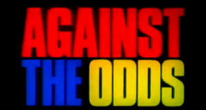 Against the Odds – Bild: Nickelodeon