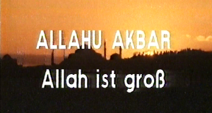 allahu akbar – Allah ist groß – Bild: ZDF