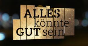 Alles könnte gut sein – Bild: WDR/Screenshot