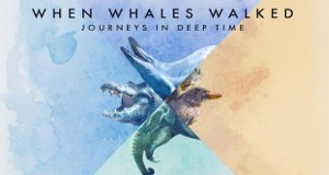 Als Wale laufen konnten – Eine Reise in die Vorzeit
