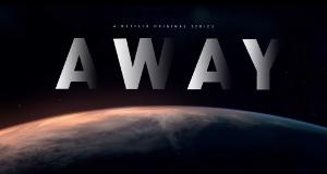 Away – Bild: Netflix