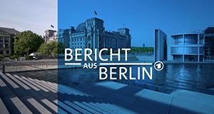 Bericht aus Berlin – Bild: ARD