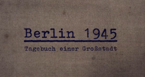 Berlin 1945 – Bild: arte
