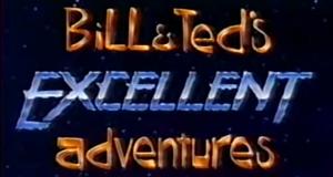 Bill & Ted's Excellent Adventures – Bild: FOX