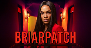 Briarpatch – Texas Kills! – Bild: USA Network