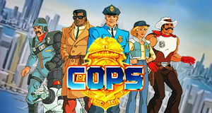 C.O.P.S. – Bild: DHX Media Ltd./Hasbro Inc.