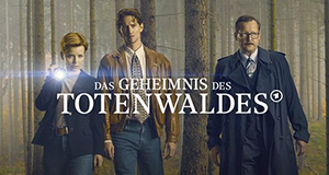 Das Geheimnis des Totenwaldes – Bild: NDR/Soap Images/ConradFilm/Bavaria Fiction/Mike Kraus