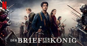 Der Brief für den König – Bild: Netflix