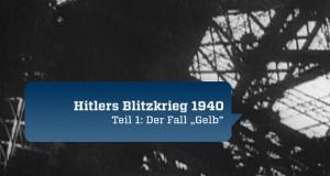 Der seltsame Sieg – Hitlers Blitzkrieg 1940 – Bild: ZDF
