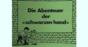 Die Abenteuer der schwarzen Hand – Bild: NDR