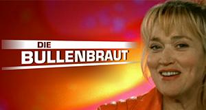 Die Bullenbraut – Bild: RTL