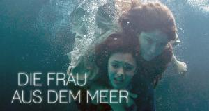 Die Frau aus dem Meer – Bild: Image et Compagnie
