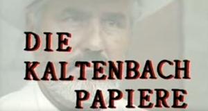 Die Kaltenbach-Papiere