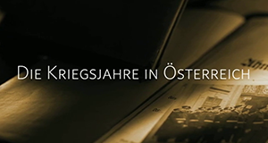Die Kriegsjahre in Österreich – Bild: ORF/Pammer Film