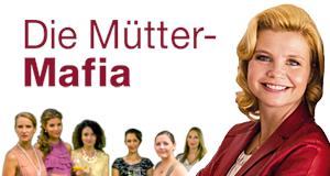 Die Mütter-Mafia – Bild: Studio Hamburg Enterprises