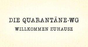 Die Quarantäne-WG – Willkommen Zuhause – Bild: RTL