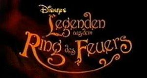 Disneys Legenden aus dem Ring des Feuers