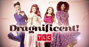 Dragnificent! – Bild: TLC/Screenshot