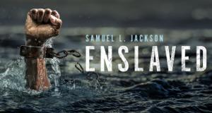 Enslaved - Auf den Spuren des Sklavenhandels – Bild: Epix