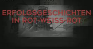 Erfolgsgeschichten in Rot-Weiß-Rot – Bild: ORF III/4TV