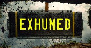 Exhumed – Bild: Oxygen