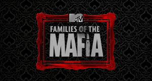 Families of the Mafia – Bild: MTV