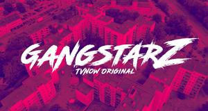 GangstarZ – Bild: TVNOW