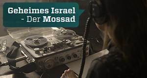 Geheimes Israel – Der Mossad – Bild: ZDF/Ina Kessebohm