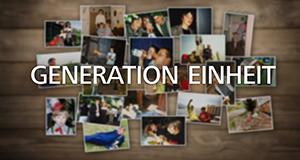 Generation Einheit – Bild: MDR