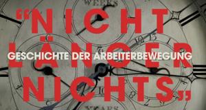 Geschichte der Arbeiterbewegung – Bild: arte/Les Films d'ici